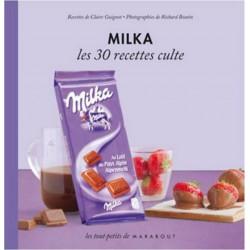 Milka - Les 30 Recettes Culte