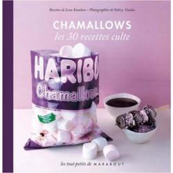 Haribo Chamallow - Les 30 Recettes Culte