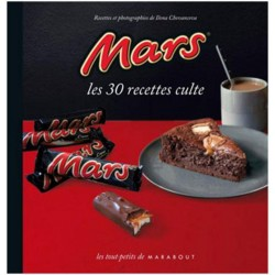 Mars - Les 30 Recettes Culte