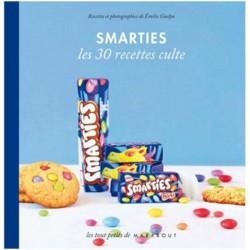 Smarties - Les 30 Recettes Culte